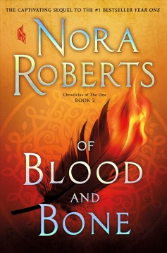 Of Blood And Bone / Nora Roberts - Nora Roberts