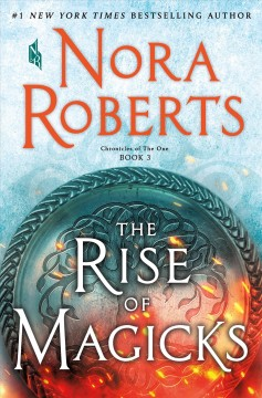 The Rise Of Magicks / Nora Roberts - Nora Roberts