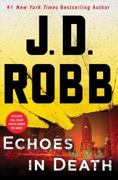 Echoes In Death / J D Robb - J D Robb