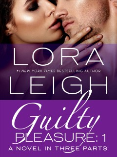 Guilty pleasure.  Lora Leigh.