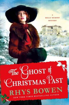 The ghost of Christmas past /  Rhys Bowen. - Rhys Bowen.