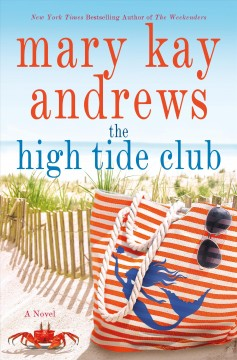 The High Tide Club / Mary Kay Andrews - Mary Kay Andrews