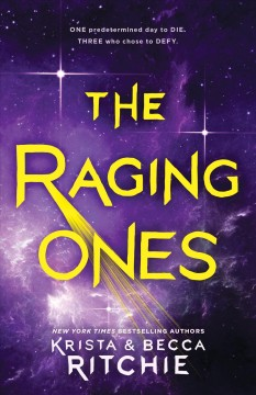 The raging ones /  Krista Ritchie & Becca Ritchie.