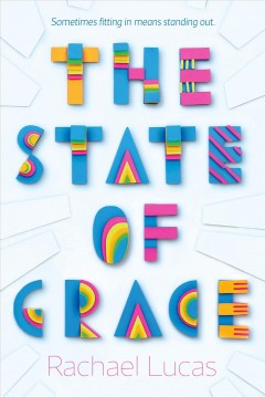 The state of Grace /  Rachael Lucas. - Rachael Lucas.