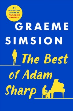The best of Adam Sharp /  Graeme Simsion. - Graeme Simsion.