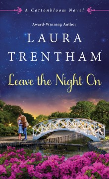 Leave the night on /  Laura Trentham.