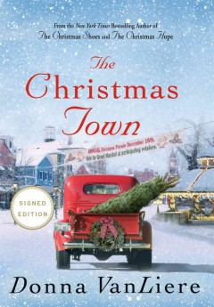 The Christmas town /  Donna VanLiere.