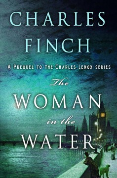 The woman in the water /  Charles Finch. - Charles Finch.