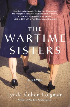 The wartime sisters /  Lynda Cohen Loigman.