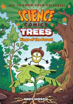 Trees : kings of the forest / Andy Hirsch. - Andy Hirsch.