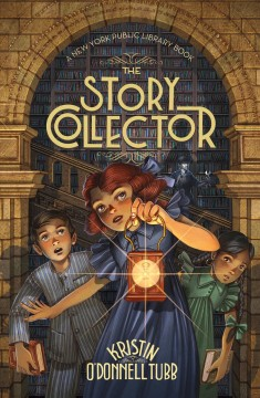 The story collector /  Kristin O'Donnell Tubb ; with illustrations by Iacopo Bruno.