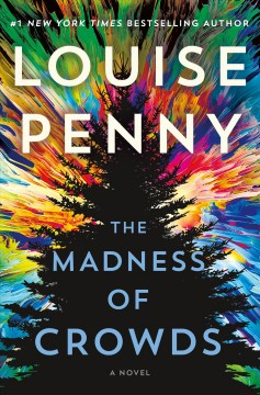 The Madness Of Crowds / Louise Penny - Louise Penny