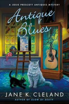 Antique blues /  Jane K. Cleland. - Jane K. Cleland.