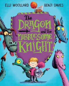 The dragon and the nibblesome knight /  Elli Woollard ; Benji Davies. - Elli Woollard ; Benji Davies.
