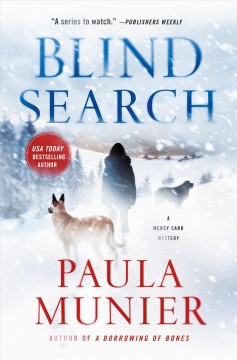 Blind search : a Mercy and Elvis mystery / Paula Munier. - Paula Munier.