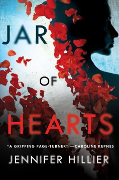 Jar of hearts /  Jennifer Hillier. - Jennifer Hillier.