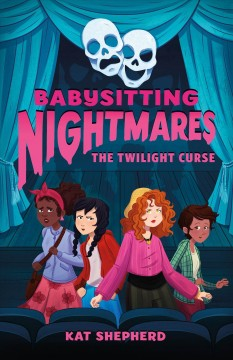 The twilight curse /  Kat Shepherd ; illustrated by Rayanne Vieira. - Kat Shepherd ; illustrated by Rayanne Vieira.