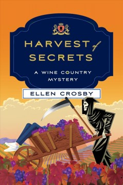 Harvest of secrets /  Ellen Crosby. - Ellen Crosby.