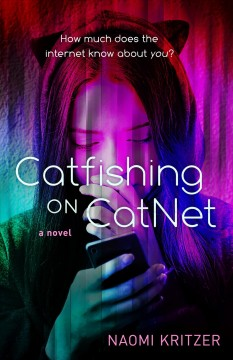 Catfishing on catnet /  [by] Naomi Kritzer. - [by] Naomi Kritzer.