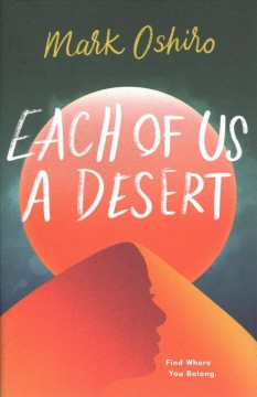Each of us a desert /  Mark Oshiro. - Mark Oshiro.