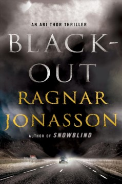 Blackout /  Ragnar Jónasson ; translated by Quentin Bates.