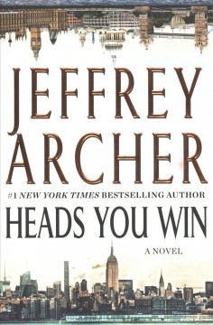Heads You Win / Jeffrey Archer - Jeffrey Archer