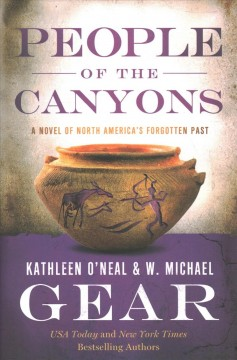 People of the canyons /  Kathleen O'Neal Gear and W. Michael Gear.