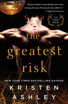 The greatest risk /  Kristen Ashley.