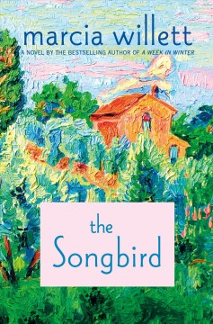 The songbird /  Marcia Willett.
