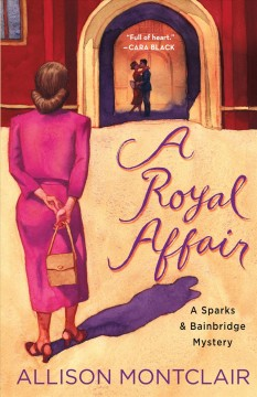 A royal affair /  Allison Montclair.