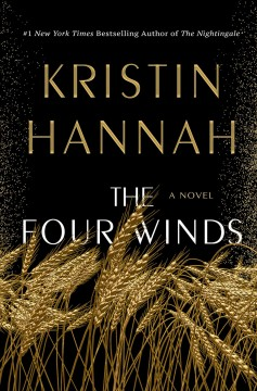The Four Winds / Kristin Hannah - Kristin Hannah