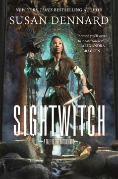 Sightwitch : the true tale of the twelve paladins / Susan Dennard ; illustrations by Rhys Davies. - Susan Dennard ; illustrations by Rhys Davies.