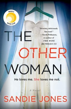 The other woman /  Sandie Jones. - Sandie Jones.