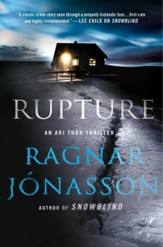 Rupture /  Ragnar Jonasson ; translated by Quentin Bates.