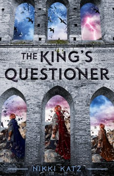 The king's questioner /  Nikki Katz. - Nikki Katz.