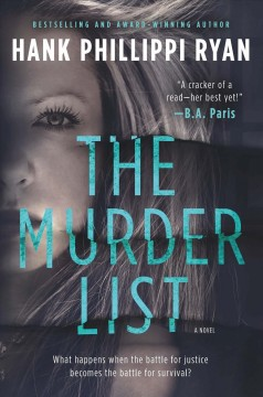 The murder list /  Hank Phillippi Ryan. - Hank Phillippi Ryan.