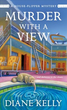 Murder with a view /  Diane Kelly.