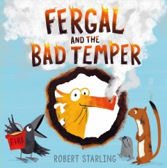 Fergal and the bad temper /  Robert Starling. - Robert Starling.