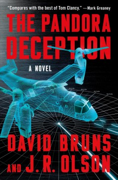 The pandora deception /  David Bruns and J.R. Olson. - David Bruns and J.R. Olson.