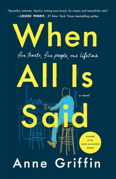 When all is said : a novel / Anne Griffin.