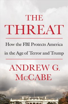 The Threat / Andrew G McCabe - Andrew G McCabe