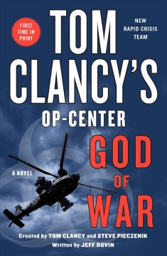 Tom Clancy's Op-Center.  created by Tom Clancy and Steve Pieczenik ; written by Jeff Rovin. - created by Tom Clancy and Steve Pieczenik ; written by Jeff Rovin.