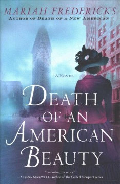 Death of an American beauty /  Mariah Fredericks.