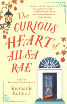 The curious heart of Ailsa Rae /  Stephanie Butland. - Stephanie Butland.