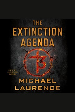 The extinction agenda /  Michael Laurence.