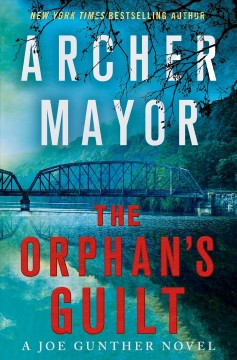 The orphan's guilt : a Joe Gunther novel / Archer Mayor. - Archer Mayor.