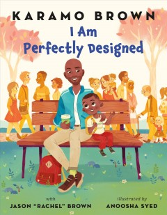 I am perfectly designed /  Karamo Brown and Jason