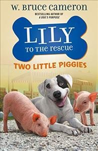 Two little piggies /  W. Bruce Cameron ; illustrations by Jennifer L. Meyer. - W. Bruce Cameron ; illustrations by Jennifer L. Meyer.