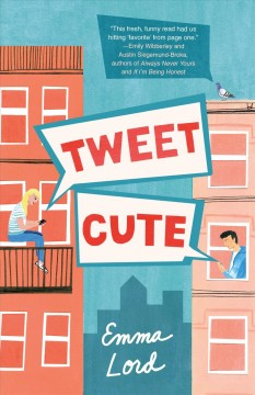 Tweet cute /  Emma Lord. - Emma Lord.