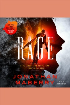 Rage : a Joe Ledger and Rogue Team International novel / Jonathan Maberry.